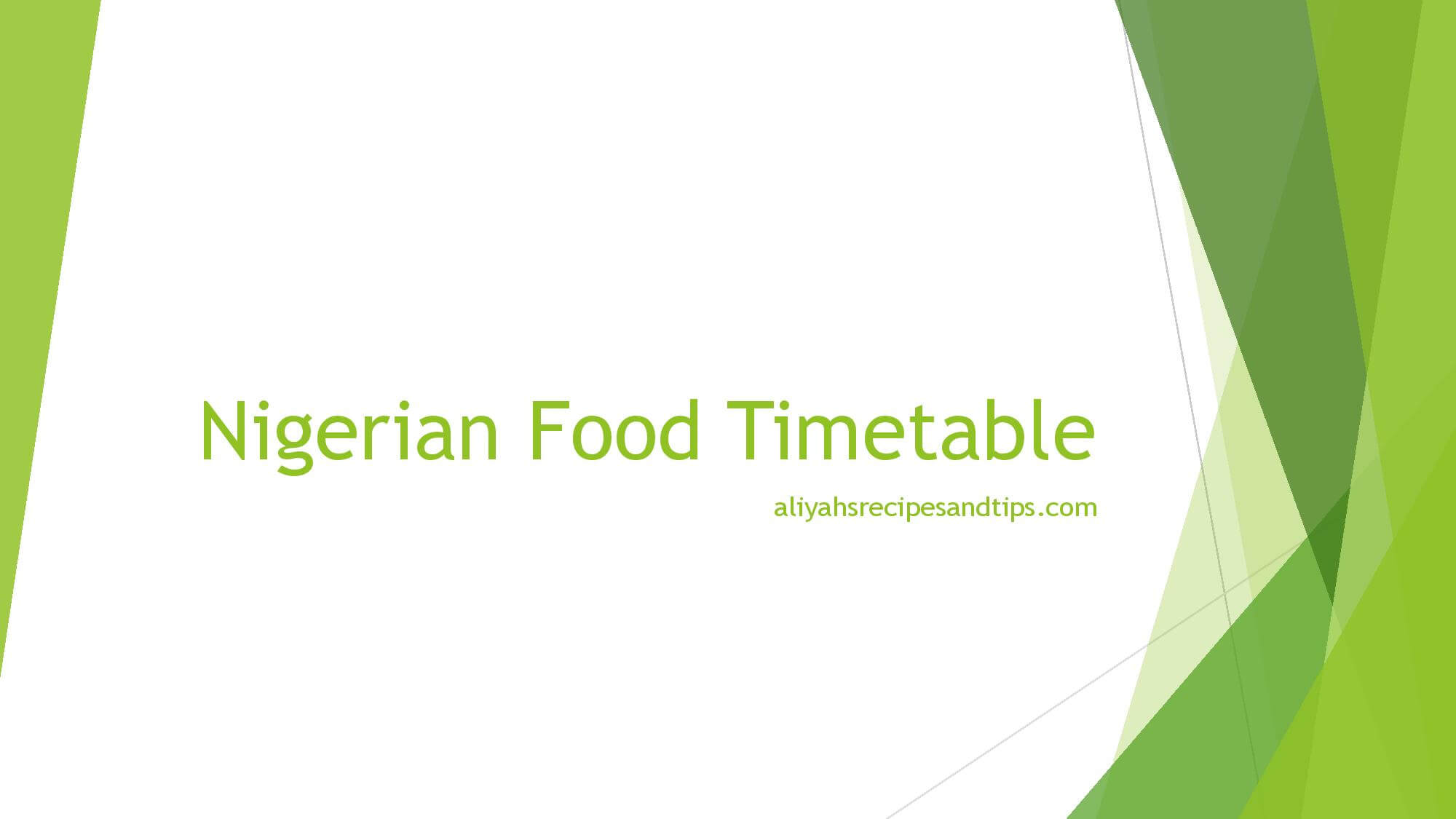 Nigerian Food Timetable